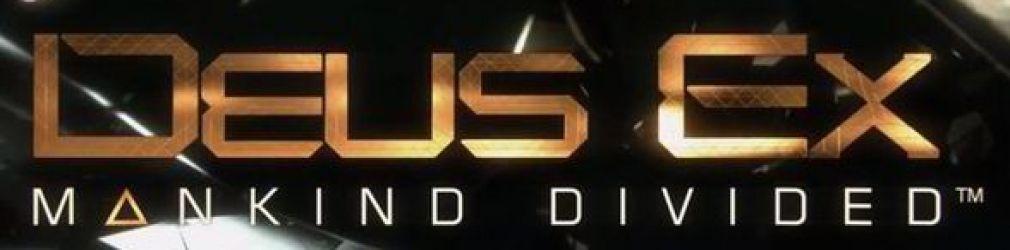 Deus Ex: Mankind Divided - разработчики поблагодарили фанатов за проявленный энтузиазм