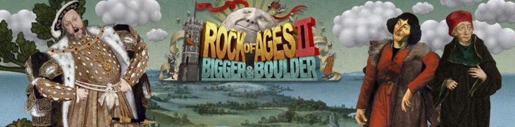 Rock of Ages II: Bigger & Boulder