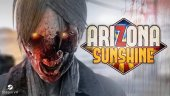Arizona Sunshine – зомби шутер для шлема виртуальной реальности