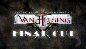 Обзор нового в Van Helsing: Final Cut