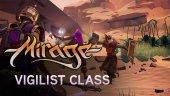 Разработчики Mirage: Arcane Warfare представили класс Vigilist