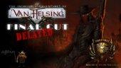 Релиз Van Helsing: Final Cut отложен до ноября
