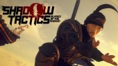 Релизный трейлер Shadow Tactics: Blades of the Shogun