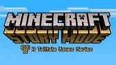 Telltale и Mojang объединились для создания Minecraft: Story Mode