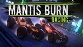 Трейлер к выходу Mantis Burn Racing