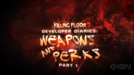 Killing Floor 2 - Dev Diary 2 - Weapons and Perks Part 1