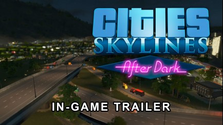 Cities: Skylines - PAX 2015 In-Game Trailer