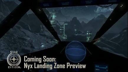 Star Citizen - Nyx Landing Zone Preview