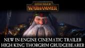 In-Engine Trailer: High King Thorgrim Grudgebearer