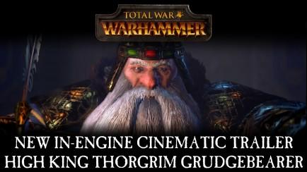 Total War: WARHAMMER - In-Engine Trailer: High King Thorgrim Grudgebearer