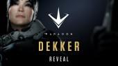 Dekker Teaser Reveal