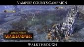 Vampire Counts Campaign Walkthrough