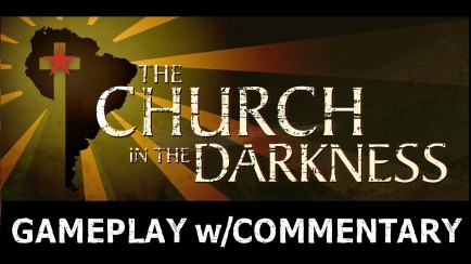 The Church in the Darkness - 1st Gameplay with Commentary