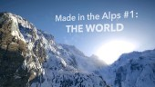 Made in the Alps #1 - The World
