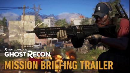 Tom Clancy's Ghost Recon Wildlands - Mission Briefing Trailer