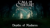 Depths of Madness Trailer