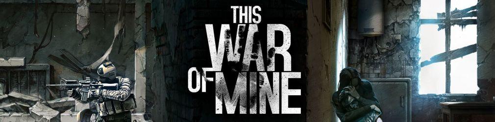 Благотворительное DLC для This War of Mine помогло 350 детям