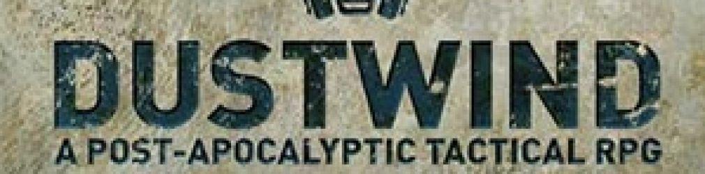 Dustwind - новая RPG в постапокалиптическом сеттинге
