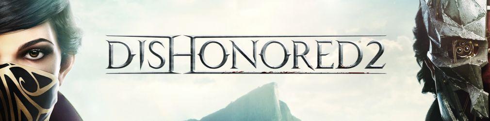 Глава разработчиков Dishonored 2 прокомментировал проблемы технического плана в РС-версии игры