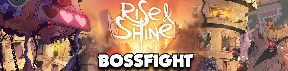 Rise & Shine BOSSFIGHT - Первый босс
