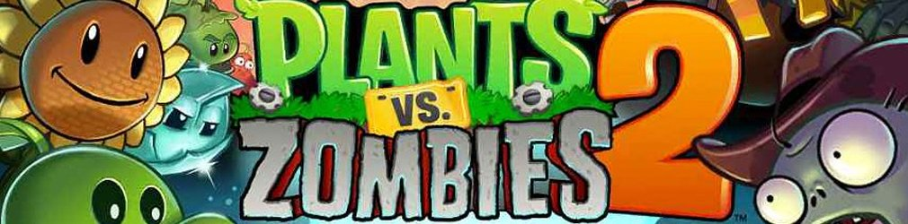 Plants vs Zombies 2: It's About Time