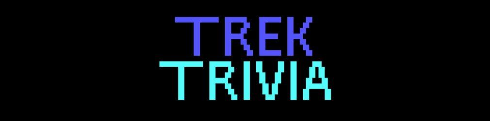 Trek Trivia