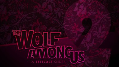 Анонсирован The Wolf Among Us: Season 2
