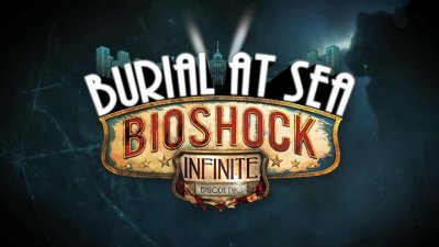BioShock Infinite: Burial at Sea Episode Two – первый трейлер