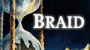 Braid в PlayStation Network в Европе