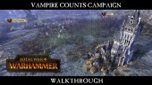 Vampire Counts Campaign Walkthrough