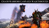 Chaos Warriors Campaign Walkthrough