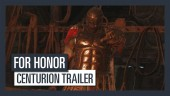 For Honor - Centurion Trailer