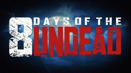 8 Days of the Undead Trailer