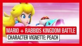 Mario + Rabbids Kingdom Battle - Character Vignette: Peach