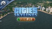 Cities: Skylines - Park Life Release Trailer