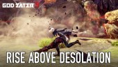 Rise Above a World of Desolation Trailer