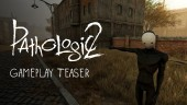 Pathologic 2 - Gameplay Teaser