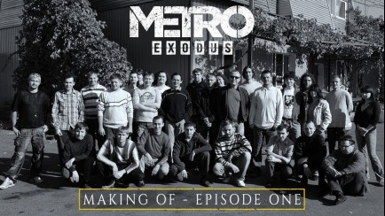 The Making Of Metro Exodus - Episode One