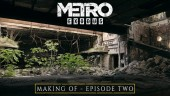 The Making Of Metro Exodus - Episode Two