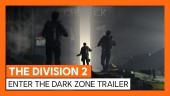 Enter The Dark Zone Trailer