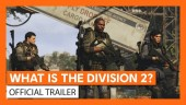 What is the Division 2? Official Trailer