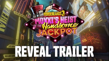 Moxxi's Heist of the Handsome Jackpot Trailer