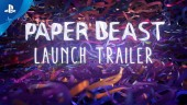 Paper Beast - Launch Trailer PS VR