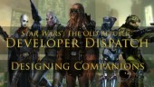 Developer Dispatch - Designing Companions