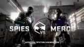 Spies vs. Mercs Trailer