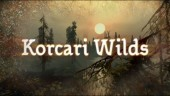 Korcari Wilds Trailer